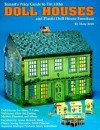 Tomart's Price Guide to Tin Litho Doll Houses and Plastic Doll House Furniture - Mary O. Brett, T.N. Tumbusch, Tom Schwartz