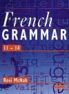 French Grammar - Rosi McNab