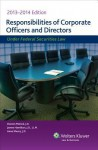 Responsibilities of Corporate Officers and Directors Under Federal Securities Law, 2013-2014 Edition - CCH Incorporated