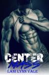 Center Mass (Code 11- KPD SWAT) (Volume 1) - Lani Lynn Vale