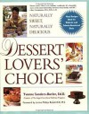 Dessert Lovers' Choice: Naturally sweet, naturally delicious - Yvonne Sanders-Butler, Yvonne Sanders-Butler