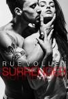 Surrender - Rue Volley