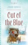 Out Of The Blue (Truly Yours Digital Editions) - Janice Hanna