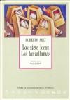 Los siete locos / Los lanzallamas - Roberto Arlt