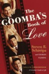 The Goomba's Book of Love - Steven R. Schirripa, Charles Fleming