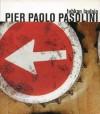Tuhkan laulaja - Pier Paolo Pasolini, Pentti Saaritsa