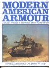 Modern American Armor: Combat Vehicles of the United States Army Today - Steven J. Zaloga