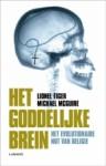 Het goddelijke brein: het evolutionaire nut van religie - Lionel Tiger, Michael McGuire