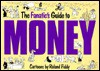 The Fanatic's Guide to Money - Roland Fiddy