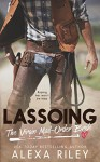Lassoing the Virgin Mail-Order Bride - Perfect Pear Creative, Aquila Editing, Alexa Riley