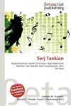 Serj Tankian - Lambert M. Surhone, Mariam T. Tennoe, Susan F. Henssonow