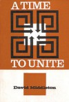 Time to Unite - David Middleton