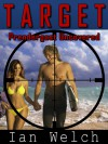 Target: Prendergast Uncovered - Ian Welch