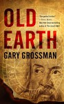 Old Earth - Gary Grossman