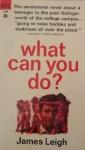 What Can You Do James Leigh - James Leigh