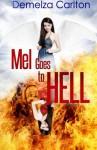 Mel Goes To Hell - Demelza Carlton