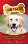 Dog Tales - Susy Flory