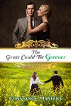 The Grass Could Be Greener - Constance Masters
