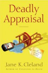 Deadly Appraisal - Jane K. Cleland