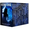 Future Tense: Twelve First-In-Series Young Adult SciFi Novels - Susan Kaye Quinn, Anthea Sharp, Amy Evans, Catherine Stine, Patti Larsen, Pk Hrezo, Lee Strauss, Magan Vernon, Rose Garcia, Cidney Swansen, Lisa Nowak, Vincent Trigili