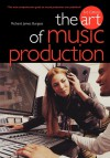 The Art of Music Production - Richard James Burgess