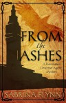 From the Ashes (Ravenwood Detective Agency Mystery #1) - Sabrina Flynn