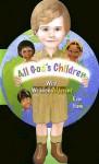 All God's Children: Why We Look Different - Ken Ham