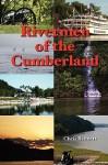 Rivermen of the Cumberland - Chris Bennett