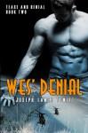 Wes' Denial - Joseph Lance Tonlet