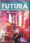 Futura - broj 52 - Robert Silverberg, Mihaela Velina, Gene Wolfe, Joe Haldeman, Darko Macan, John Kessel, Krsto A. Mažuranić