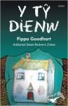 Y Ty Dienw (Cyfres Yr Hebog) (Welsh Edition) - Pippa Goodhart, Peter Kavanagh, Gwen Redvers Jones