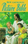 New Catholic Picture Bible - Nable, Lawrence G. Lovasik