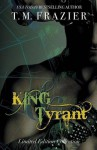 King Series Collection: King & Tyrant - T.M. Frazier