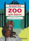 Around the Zoo with Baboon - Meish Goldish, Steve Jenkins