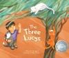 The Three Lucys - Hayan Charara