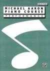 Michael Aaron Piano Course / Performance / Grade 3 - Michael Aaron