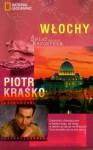 Włochy. Świat według reportera - Piotr Kraśko