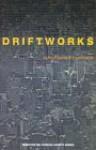Driftworks - Jean-François Lyotard