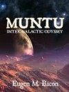 Inter-Galactic Odyssey [Muntu Series Book 3] - Eugen Bacon