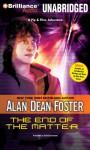 The End of the Matter - Stefan Rudnicki, Alan Dean Foster