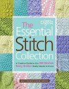 The Essential Stitch Collection - Lesley Stanfield, Melody Griffiths