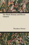 The Hand (Fantasy and Horror Classics) - Theodore Dreiser