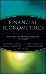 Financial Econometrics: From Basics to Advanced Modeling Techniques - Frank J. Fabozzi, Svetlozar T. Rachev