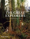 The Great Explorers - Robin Hanbury-Tenison