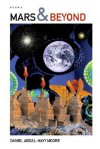 Mars & Beyond / Poems - Daniel Abdal-Hayy Moore