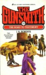 The Gunsmith #130: The Road to Testimony - J.R. Roberts
