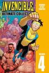 Invencible: Ultimate Collection, Volumen 4 (Invincible Ultimate, #4) - Robert Kirkman