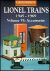 Greenberg's Guide to Lionel Trains, 1945-1969: Accessories - Alan Stewart