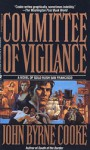 The Committee of Vigilance - John Byrne Cooke