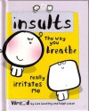 Insults - Lisa Swerling, Ralph Lazar